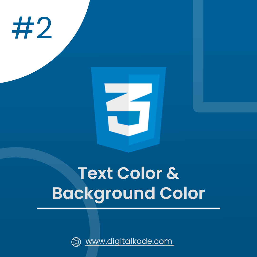 CSS SERIES #2 : TEXT COLOR & BACKGROUND COLOR